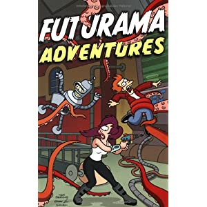 Futurama. Sonderband: Futurama Adventures
