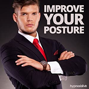 Improve Your Posture Hypnosis Speech