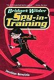 Bridget Wilder: Spy-In-Training (Turtleback School & Library Binding Edition)