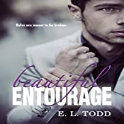 Beautiful Entourage: Beautiful Entourage, Book 1 | E. L. Todd