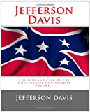 img - for Jefferson Davis: The Rise and Fall of the Confederate Government Volume I book / textbook / text book