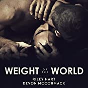 Weight of the World | [Riley Hart, Devon McCormack]