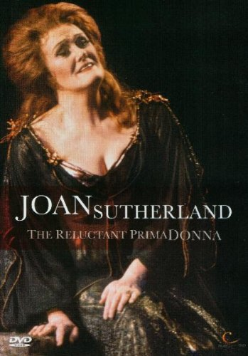 Joan Sutherland : The Reluctant Prima Donna [DVD]