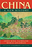 img - for China: A New History, Second Enlarged Edition book / textbook / text book