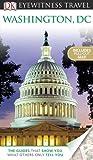 DK Eyewitness Travel Guide: Washington, D.C.