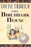 The Birchbark House (0786814543) by Erdrich, Louise
