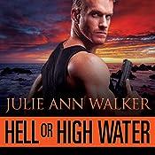 Hell or High Water: Deep Six, Book 1 | Julie Ann Walker