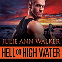 Hell or High Water: Deep Six, Book 1 (       UNABRIDGED) by Julie Ann Walker Narrated by Mackenzie Cartwright