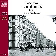 Dubliners , Volume 2 | Livre audio Auteur(s) : James Joyce Narrateur(s) : Jim Norton