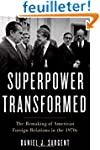 A Superpower Transformed: The Remakin...