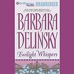 Twilight Whispers | Barbara Delinsky