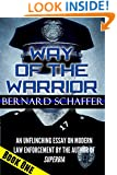 Way of the Warrior 1 (The Philosophy of Law Enforcement)