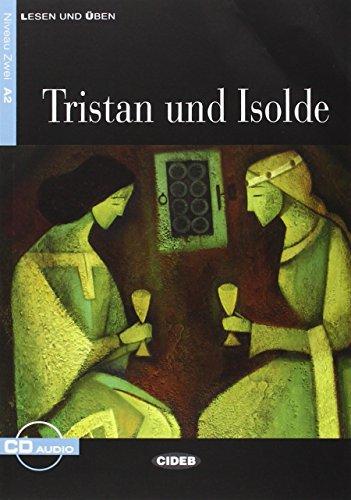 Tristan und Isolde (lesen und üben)