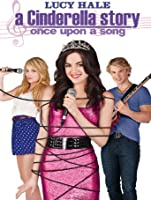 A Cinderella Story: Once Upon a Song [HD]