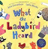 Julia Donaldson What The Ladybird Heard