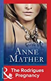 The Rodrigues Pregnancy (Mills & Boon Modern) (The Anne Mather Collection - Book 6)