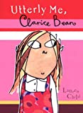 Utterly Me, Clarice Bean Lauren Child