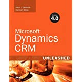 Microsoft Dynamics CRM 4.0 Unleashed ~ Marc J. Wolenik