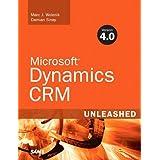 Microsoft Dynamics CRM 4.0 Unleashedby Marc J. Wolenik