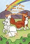How the Fox Got His Color Bilingual H...