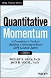 img - for Quantitative Momentum: A Practitioner's Guide to Building a Momentum-Based Stock Selection System (Wiley Finance) book / textbook / text book