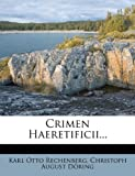 img - for Crimen Haeretificii... (German Edition) book / textbook / text book