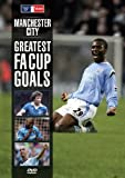 Manchester City GREATEST FA CUP GOALS [DVD]