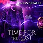 Time for the Lost: The Call to Search Everywhen, Book 3 Hörbuch von Chess Desalls Gesprochen von: Jamie Dufault
