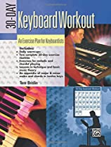 30-Day Keyboard Workout: An Exercise Plan for Keyboardists
