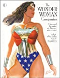 The Wonder Woman Companion (1605490016) by Andy Mangels
