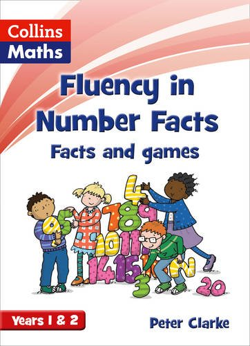 Fluency in Number Facts - Facts and Games Years 1 & 2
