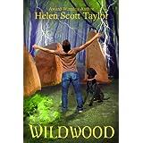 Wildwood (YA Paranormal Mystery) ~ Helen Scott Taylor