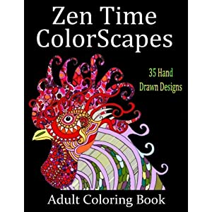 Zen Time Colorscapes: Adult Coloring for Stress Relief and Relaxation (Volume 1)