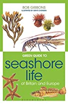 Green Guide To Seashore Life Of Britain And Europe (michelin Green Guides)
