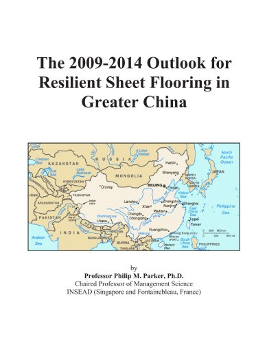 The 2009-2014 Outlook for Resilient Sheet Flooring in Greater China