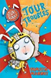 img - for Stunt Bunny: Tour Troubles by Tamsyn Murray (2011-02-03) book / textbook / text book