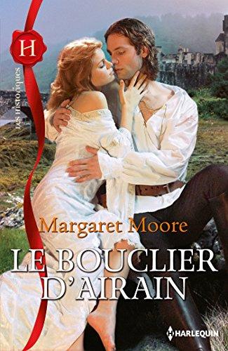 Margaret Moore - Le bouclier d'airain (Les Historiques)