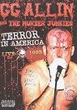 G.G. Allin: Terror In America - Live 1993 [DVD]