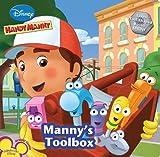 Manny's Toolbox (Disney Handy Manny) (1423115392) by Kelman, Marcy