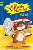 img - for Der Karate Hamster hebt ab! book / textbook / text book