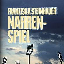 Narrenspiel Hörbuch von Franziska Steinhauer Gesprochen von: Carsten Wilhelm