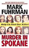 Murder In Spokane (0061098736) by Fuhrman, Mark