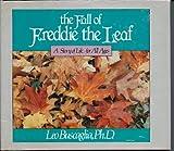 The Fall of Freddie the Leaf (003062424X) by Buscaglia, Leo