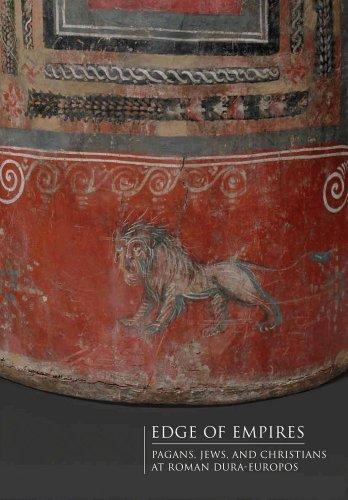 Edge of Empires: Pagans, Jews, and Christians at Roman Dura-Europos