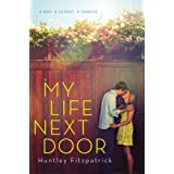 My Life Next Door ~ Huntley Fitzpatrick