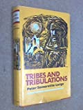 img - for Tribes And Tribulations book / textbook / text book