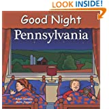 Good Night Pennsylvania (Good Night Our World)