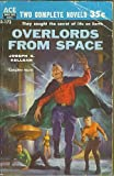 Overlords From Space / The Man Who Mastered Time