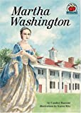 Martha Washington (Turtleback School & Library Binding Edition) (On My Own Biographies) (0613589289) by Ransom, Candice