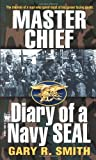 Master Chief (Diary of a Navy SEAL) (0804110913) by Maki, Alan